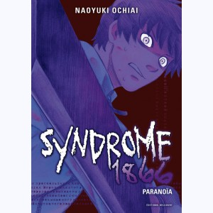 Syndrome 1866 : Tome 3