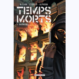 Temps morts : Tome 1, Murmures...