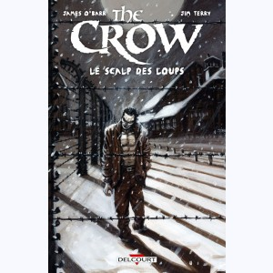 The Crow, Le Scalp des loups
