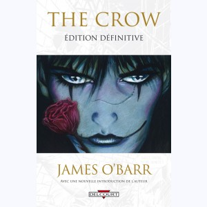The Crow, édition définitive