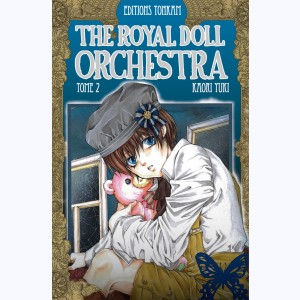 The Royal Doll Orchestra : Tome 2