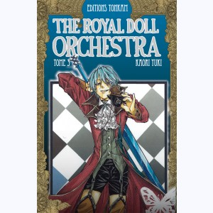 The Royal Doll Orchestra : Tome 3