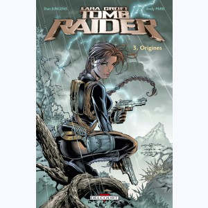 Tomb Raider : Tome 3, Origines