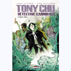 Tony Chu, détective cannibale : Tome 6, Space Cakes