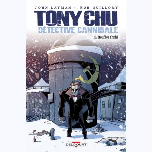 Tony Chu, détective cannibale : Tome 10, Bouffer froid