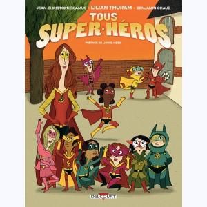 Tous super-héros de Camus, Thuram et Chaud chez Delcourt