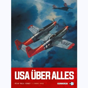 USA über alles : Tome 3, L'ombre rouge