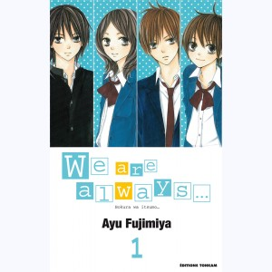 We are always... : Tome 1