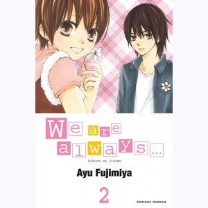 We are always... : Tome 2