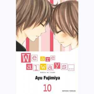 We are always... : Tome 10
