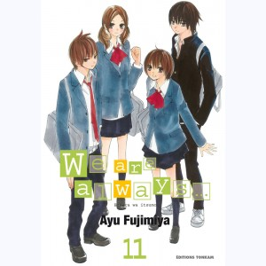 We are always... : Tome 11
