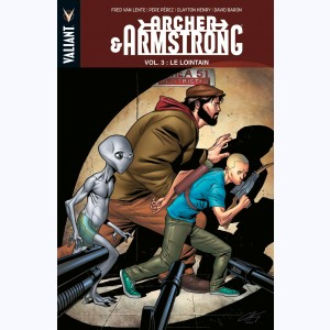 Archer & Armstrong : Tome 3, Le Lointain