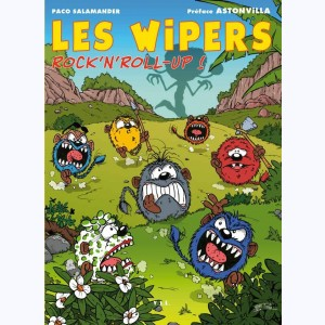 Les Wipers, Rock'n'Roll-up