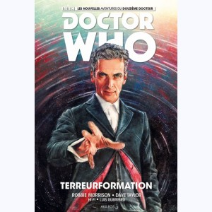 Doctor Who - Le 12° docteur : Tome 1, Terreurformation