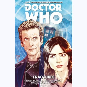 Doctor Who - Le 12° docteur : Tome 2, Fractures