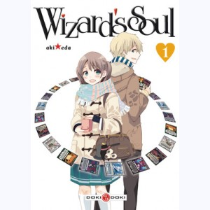 Wizard's Soul : Tome 1