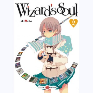 Wizard's Soul : Tome 2