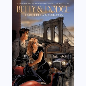 Betty & Dodge : Tome 1, Meurtre à Manhattan