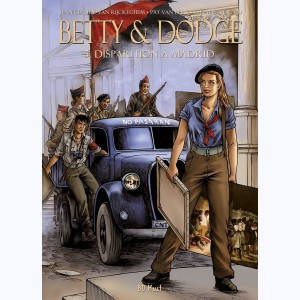 Betty & Dodge : Tome 5, Disparition à Madrid