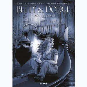 Betty & Dodge : Tome 7, Piège à Venise : Luxe N&B