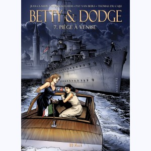 Betty & Dodge : Tome 7, Piège à Venise