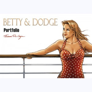 Betty & Dodge, Portfolio