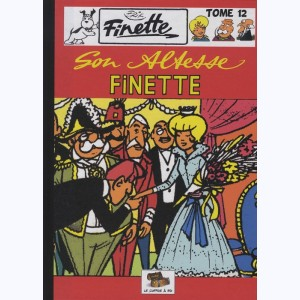 Finette : Tome 12, Son Altesse Finette