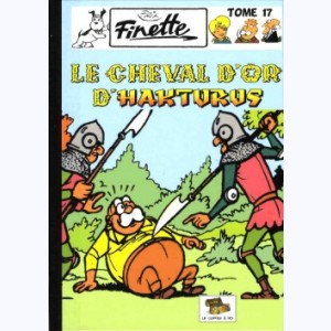 Finette : Tome 17, Le cheval d'or d'Hakturus