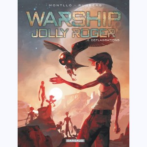 Warship Jolly Roger : Tome 2, Déflagrations