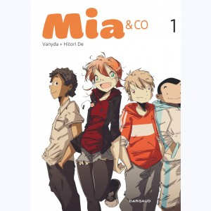 Mia & Co : Tome 1