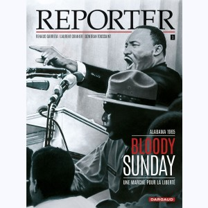 Reporter : Tome 1, Bloody Sunday