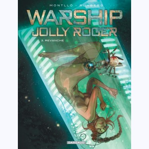 Warship Jolly Roger : Tome 3, Revanche