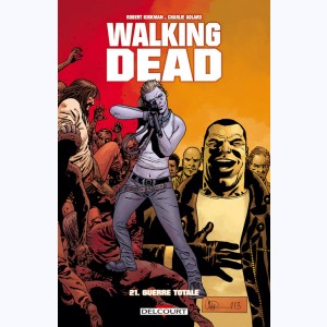 Walking Dead : Tome 21, Guerre totale