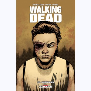 Walking Dead : Tome 23, Murmures