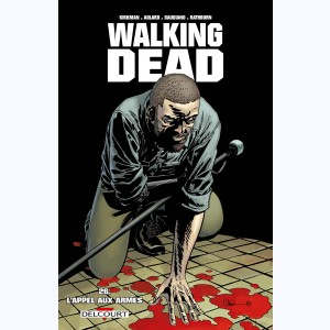 Walking Dead : Tome 26, L'appel aux armes