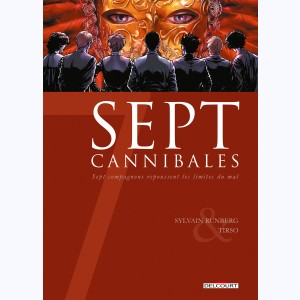 Sept : Tome 19, Sept Cannibales