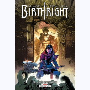 Birthright : Tome 3, Alliés et ennemis