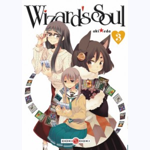 Wizard's Soul : Tome 3