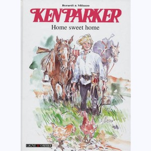 Ken Parker : Tome 4, Home sweet home