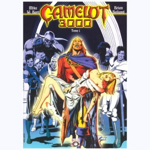 Camelot 3000 : Tome 1