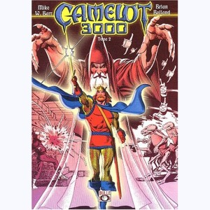 Camelot 3000 : Tome 2