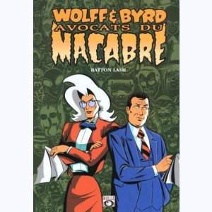 Wolff & Byrd, Avocats du macabre