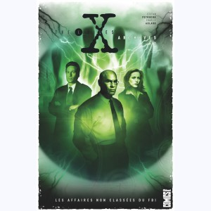The X-Files Archives : Tome 2, Les affaires non classées du FBI