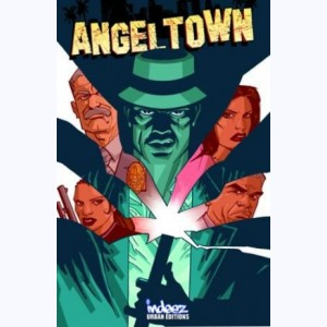 Angel town : Tome 1