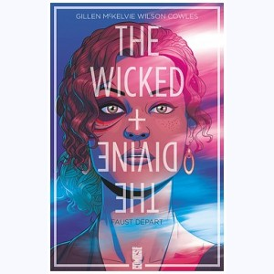 The Wicked + The Divine : Tome 1, Faust départ