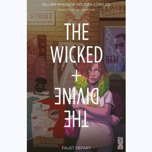 The Wicked + The Divine : Tome 1, Faust départ :