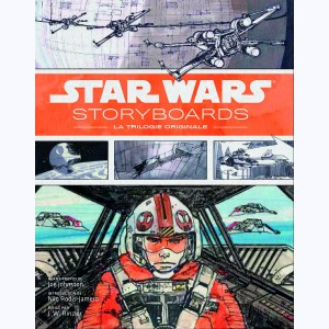 Star Wars Storyboards : Tome 2, La Trilogie originale