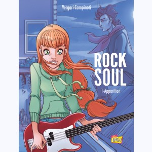 Rock Soul : Tome 1, Apparition