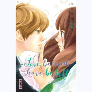 Love be loved Leave be left : Tome 2