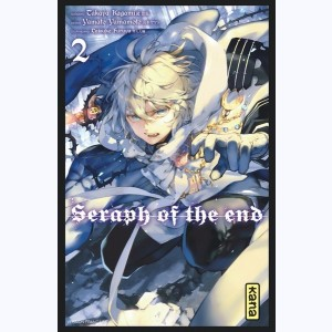 Seraph of the end : Tome 2